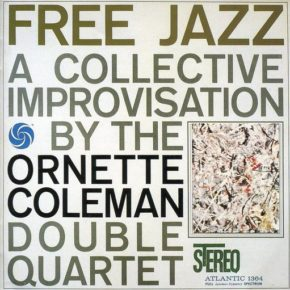 Pollock 's Action Painting and Free Jazz