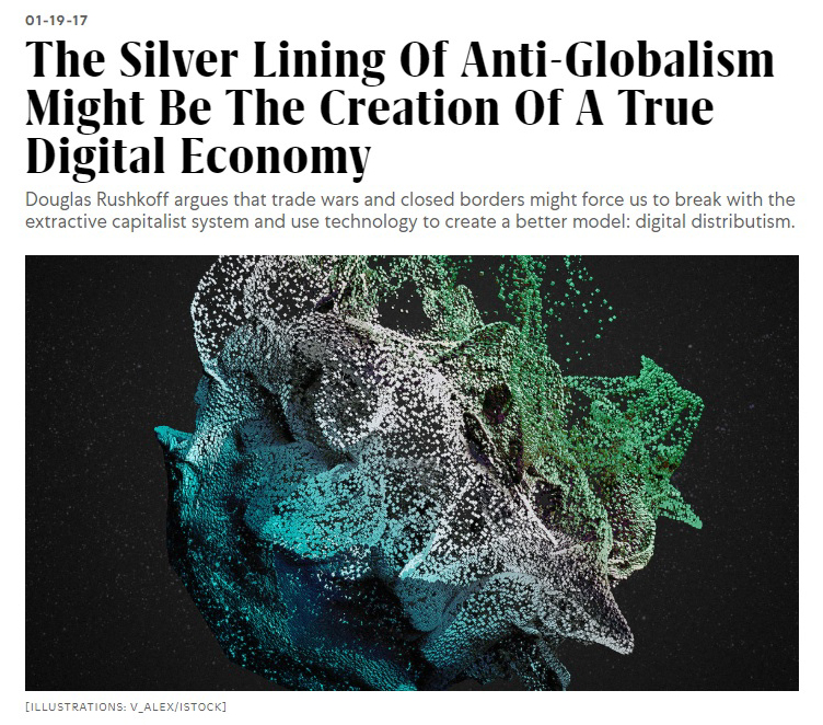 Silver-Lining-Of-Anti-Globalism-True Digital Economy-Fast Company